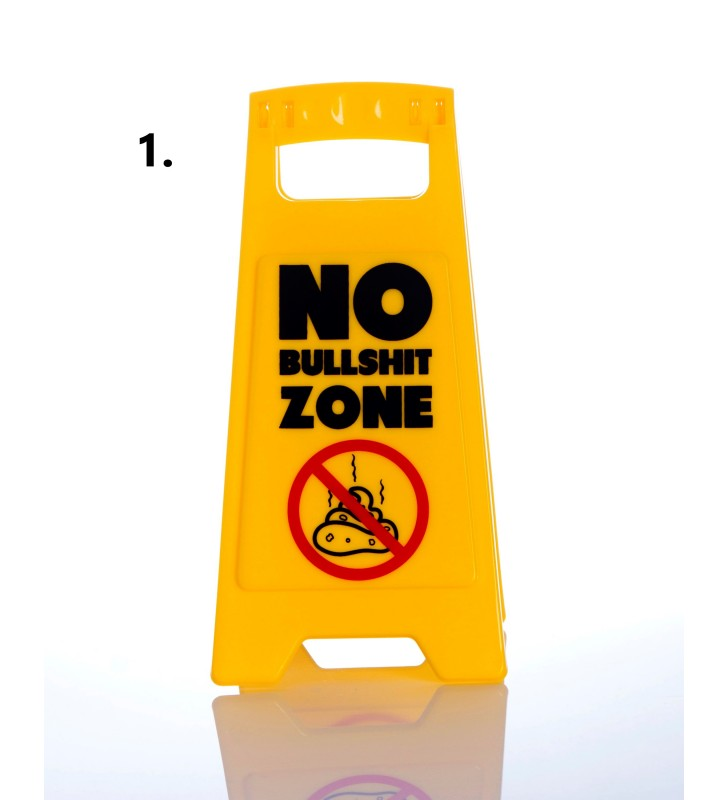 Novelty Desk Warning Sign's