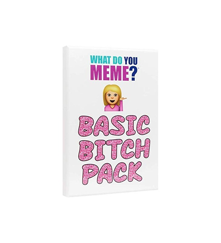 Basic Bitch Expansion Pack for What do you meme