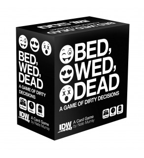 Bed, Wed, Dead